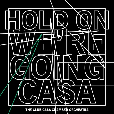 hold on we're going casa